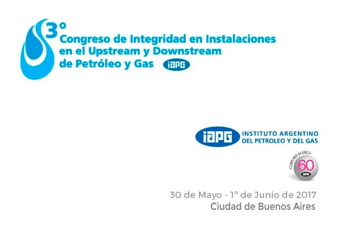 3er Congreso de Integridad en Instalaciones en el Upstream y Downstream de Petroleo y Gas